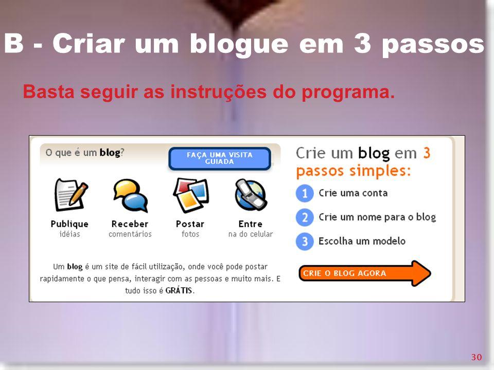 B - Criar um blogue em 3 passos