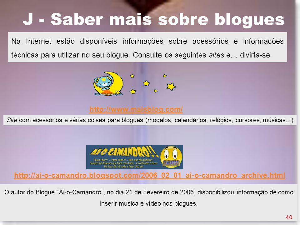 J - Saber mais sobre blogues