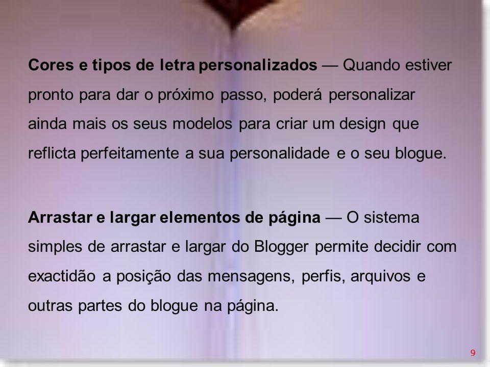 Cores e tipos de letra personalizados — Quando estiver pronto para dar o próximo passo, poderá personalizar ainda mais os seus modelos para criar um design que reflicta perfeitamente a sua personalidade e o seu blogue.