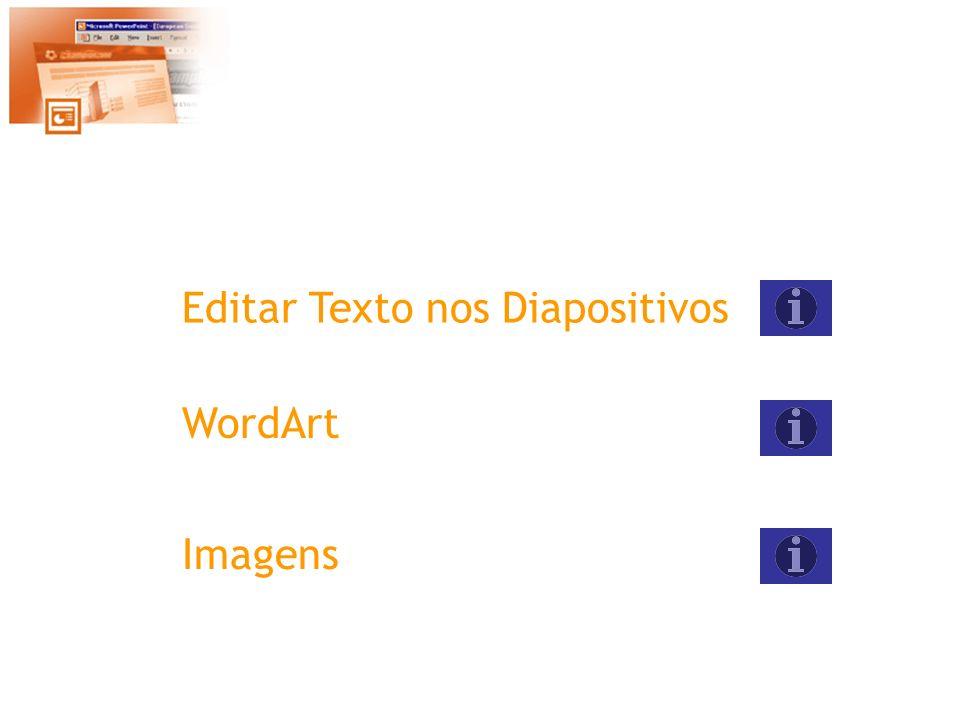 Editar Texto nos Diapositivos