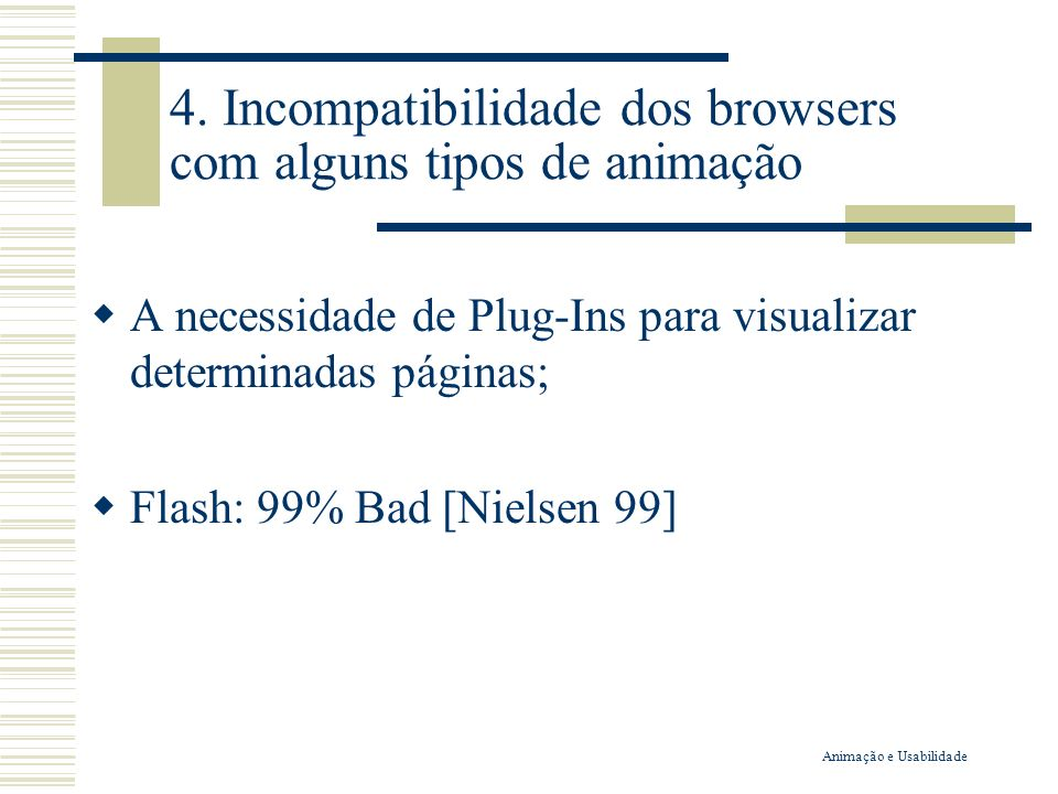 4. Incompatibilidade dos browsers com alguns tipos de animação