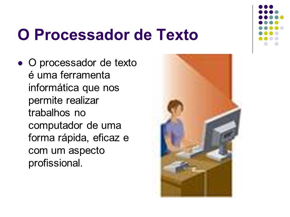 O Processador de Texto