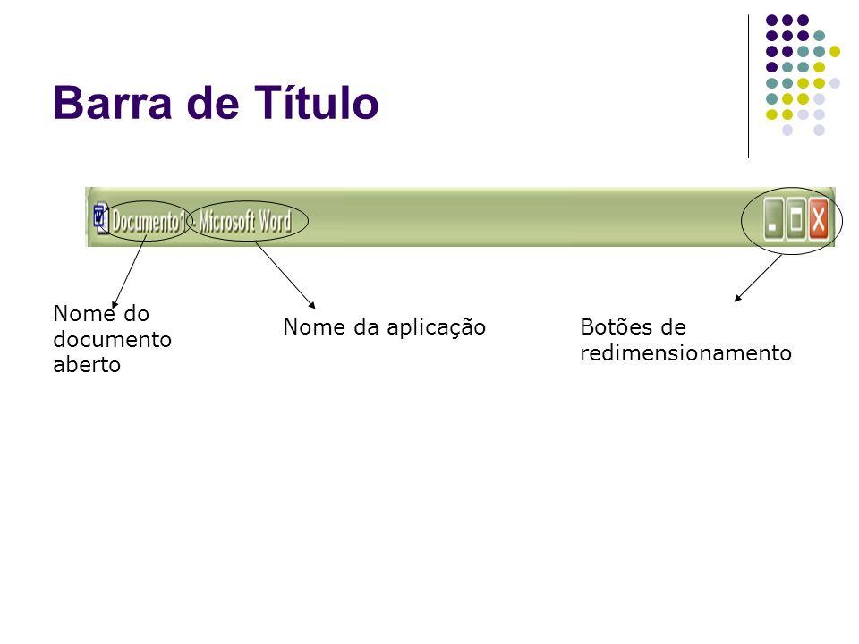 Barra de Título Nome do documento aberto Nome da aplicação