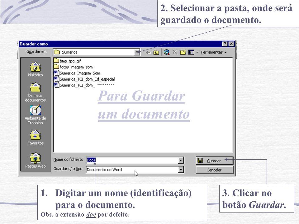 Para Guardar um documento