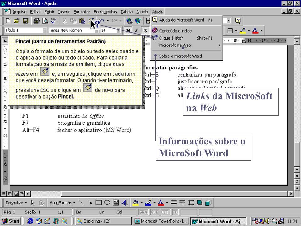 Links da MiscroSoft na Web Informações sobre o MicroSoft Word