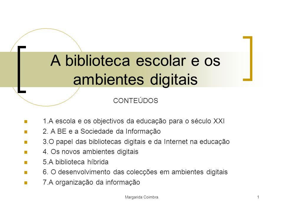 A biblioteca escolar e os ambientes digitais
