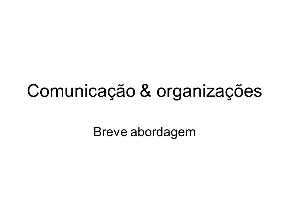 Comunicação & organizações