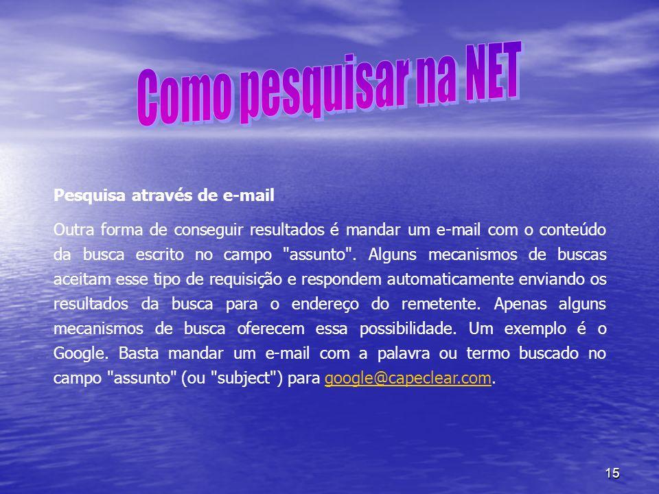 Como pesquisar na NET Pesquisa através de e-mail
