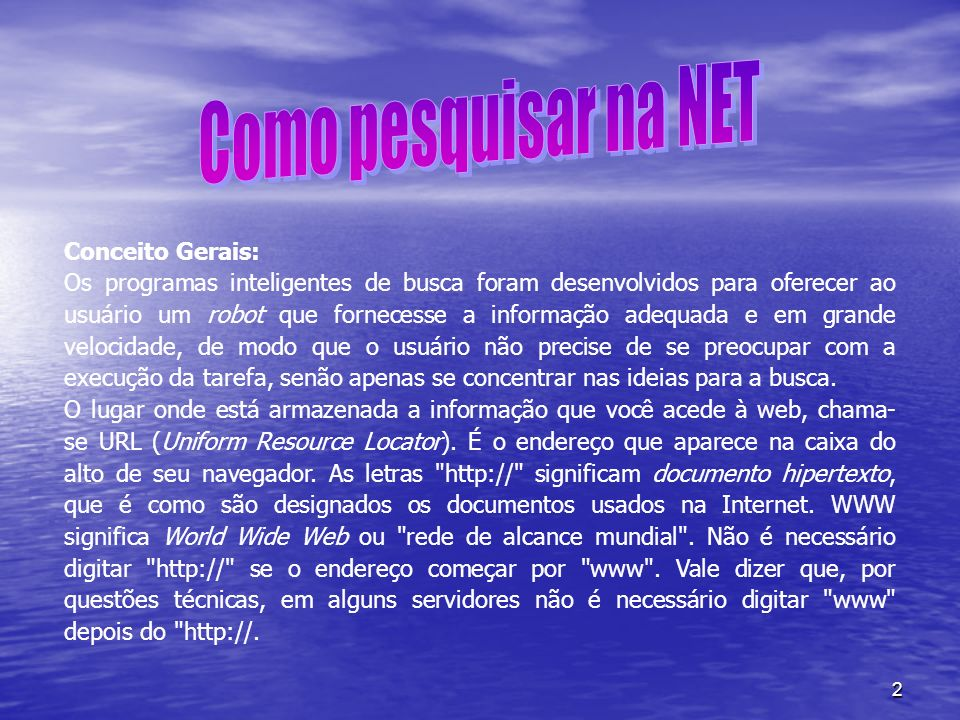 Como pesquisar na NET Conceito Gerais: