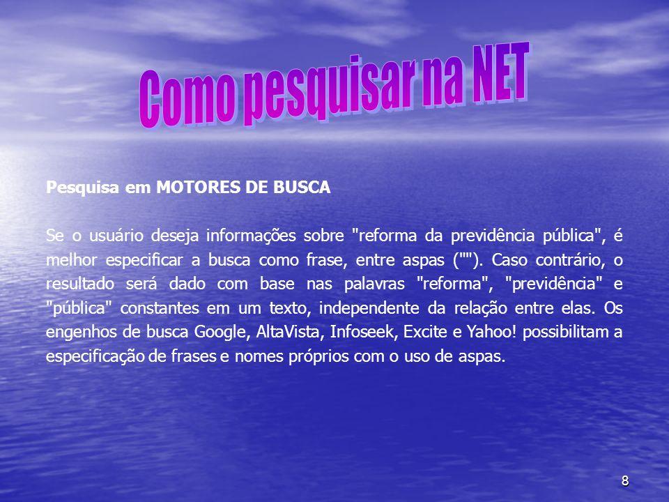 Como pesquisar na NET Pesquisa em MOTORES DE BUSCA