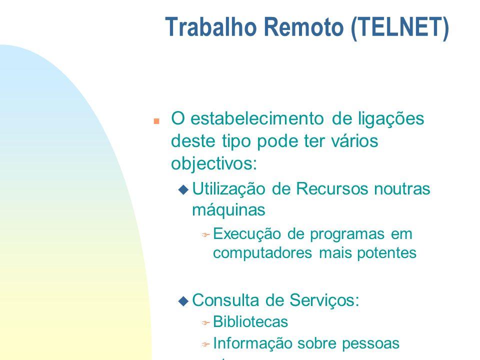 Trabalho Remoto (TELNET)