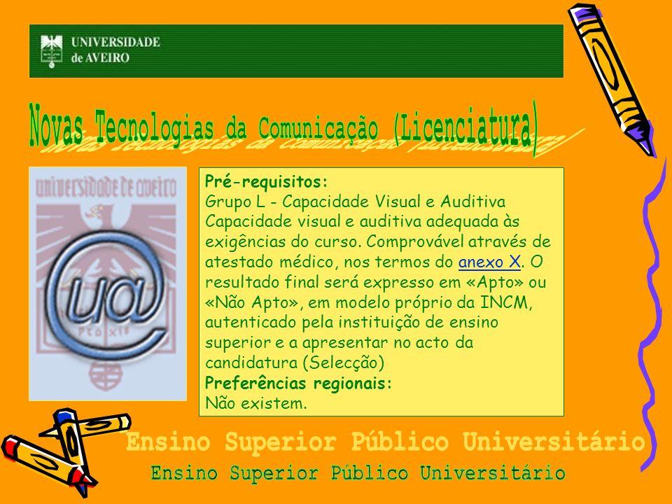 Novas Tecnologias da Comunicação (Licenciatura)