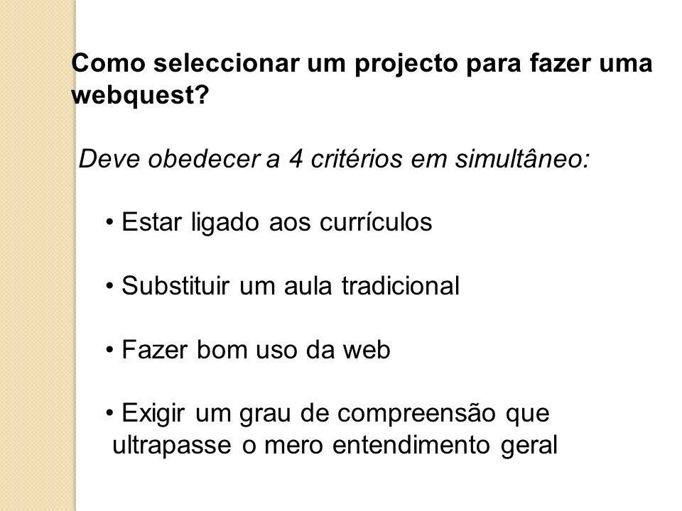 Como seleccionar um projecto para fazer uma webquest