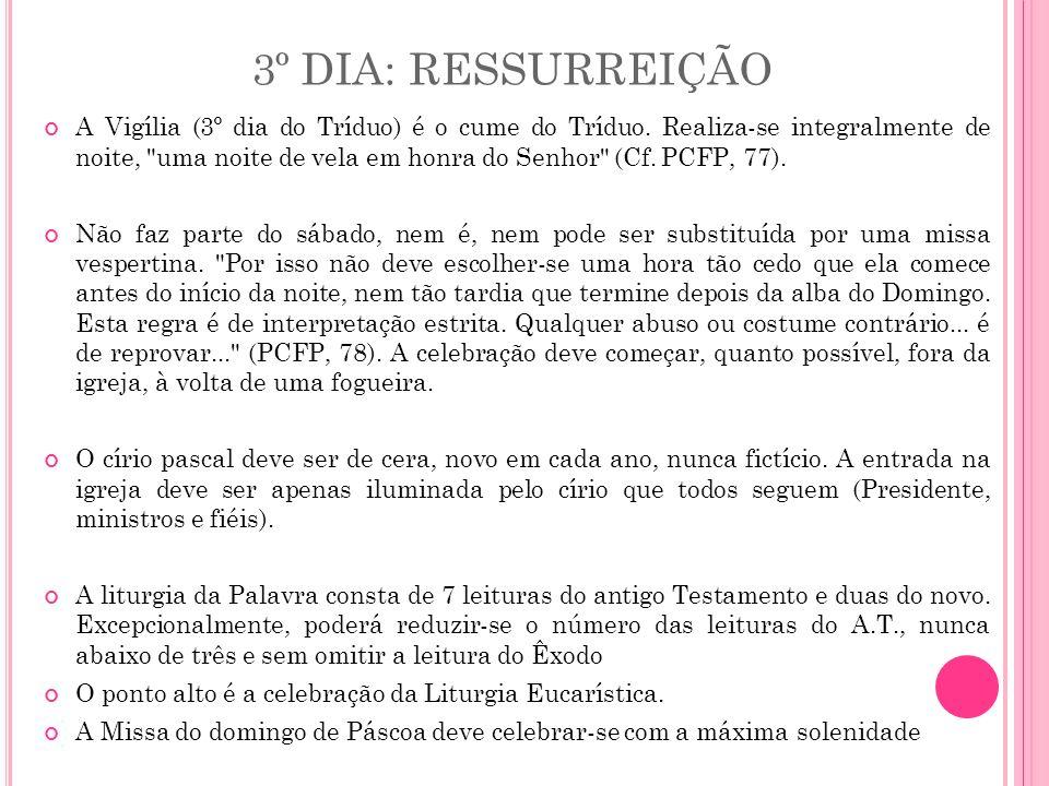 3º DIA: RESSURREIÇÃO