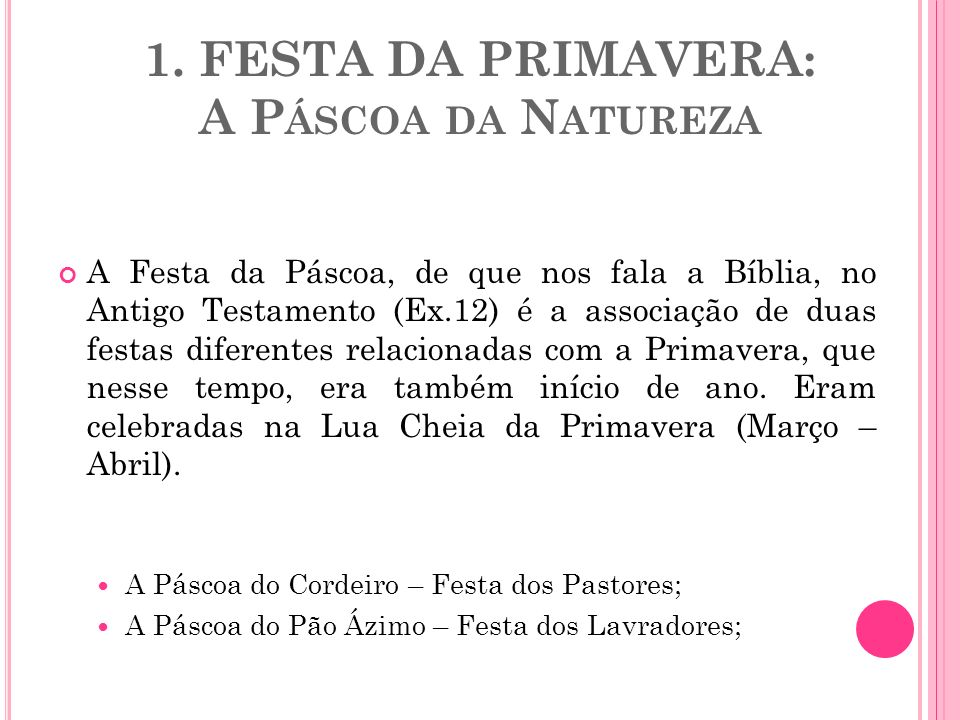 1. FESTA DA PRIMAVERA: A Páscoa da Natureza