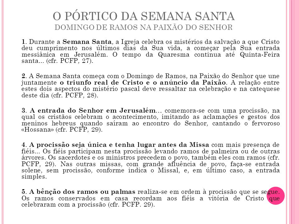 O PÓRTICO DA SEMANA SANTA DOMINGO DE RAMOS NA PAIXÃO DO SENHOR
