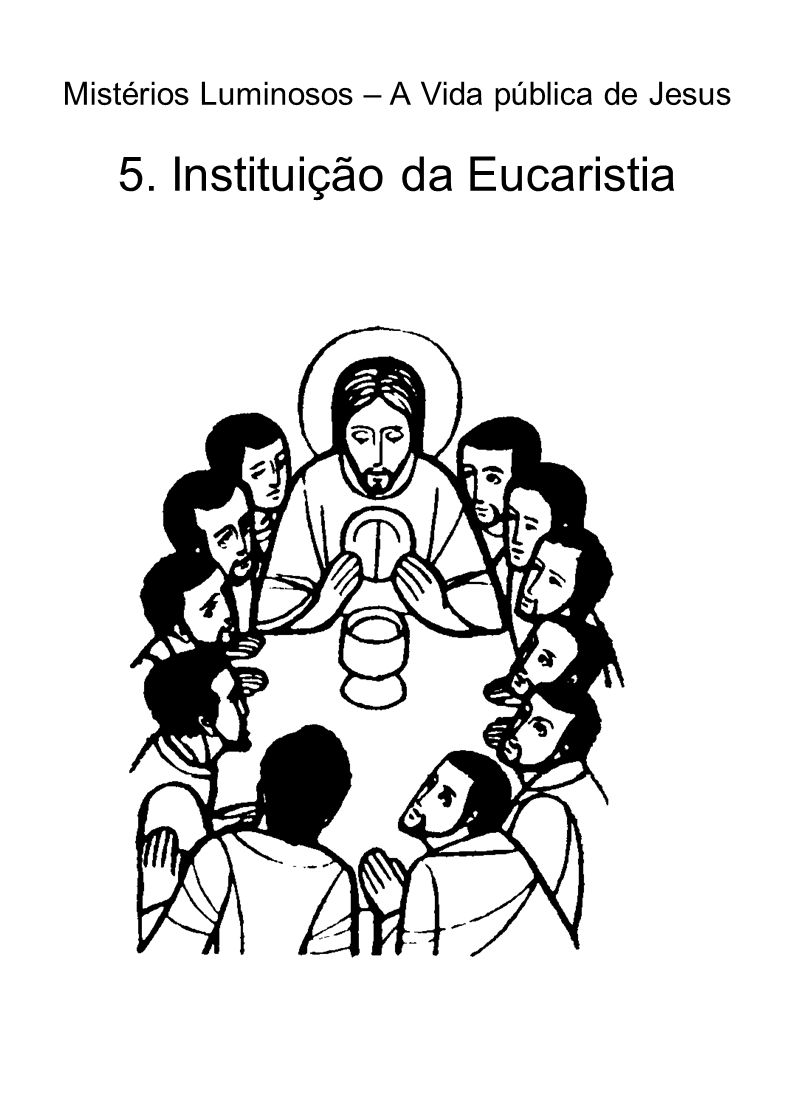 Mistérios Luminosos – A Vida pública de Jesus 5