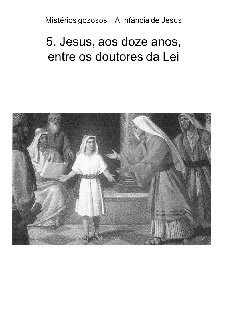 Mistérios gozosos – A Infância de Jesus 5