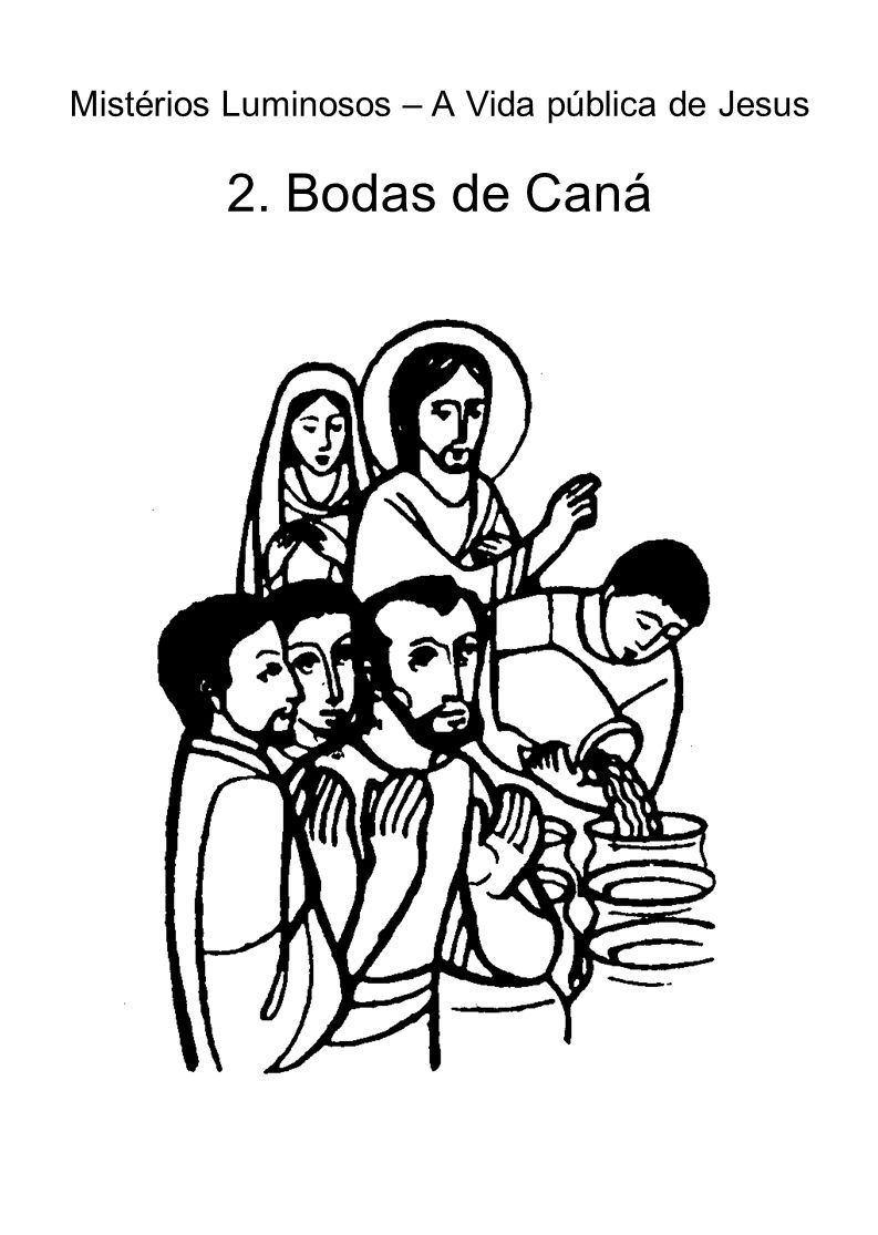 Mistérios Luminosos – A Vida pública de Jesus 2. Bodas de Caná