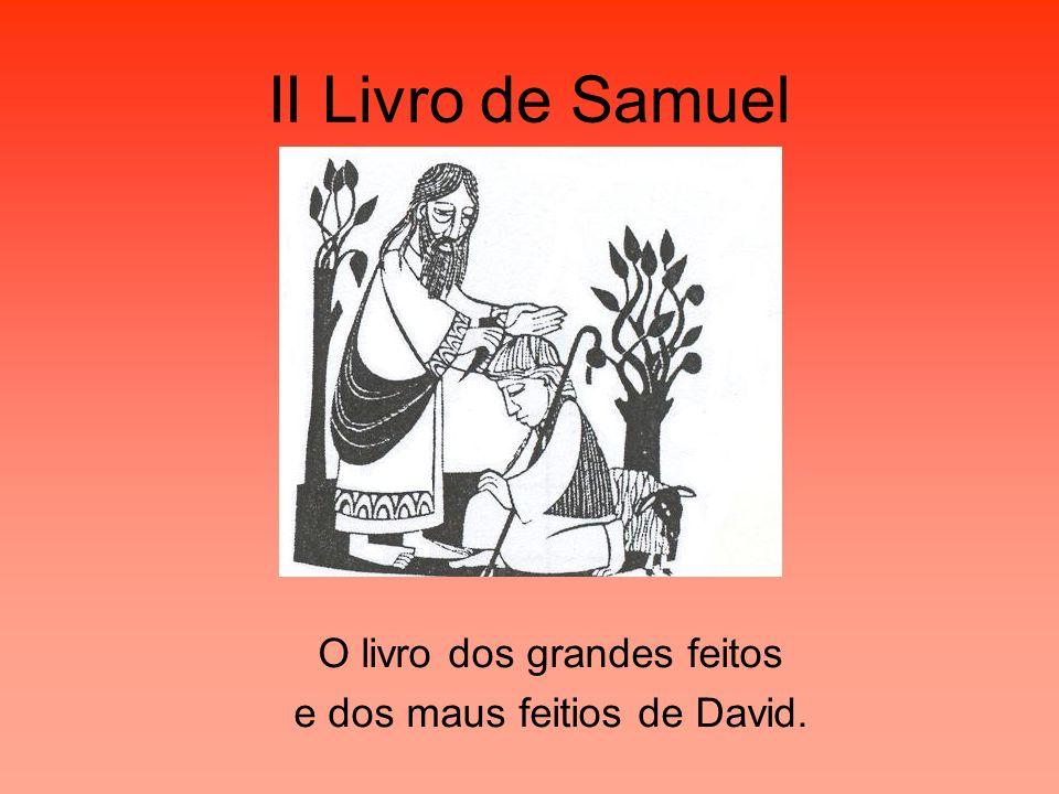 II Livro de Samuel O livro dos grandes feitos