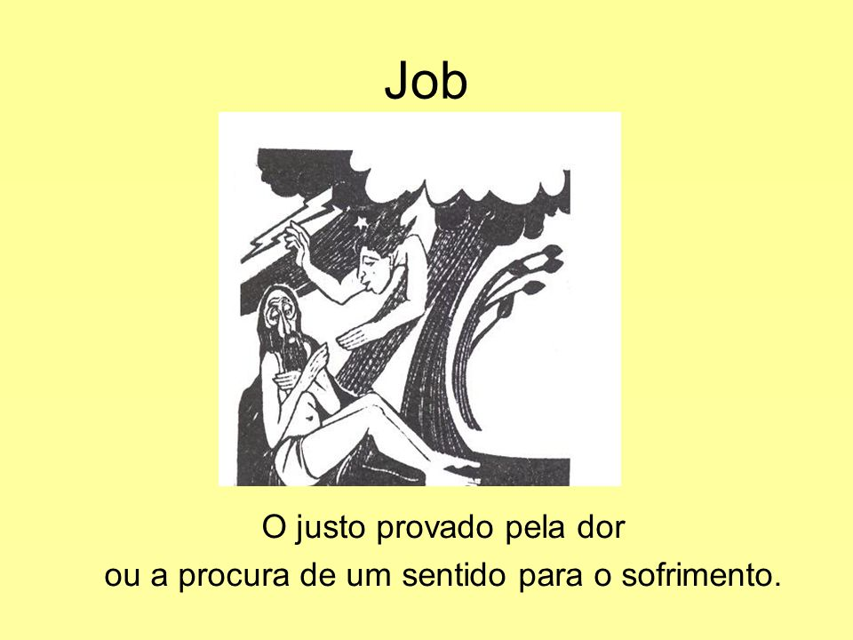 Job O justo provado pela dor