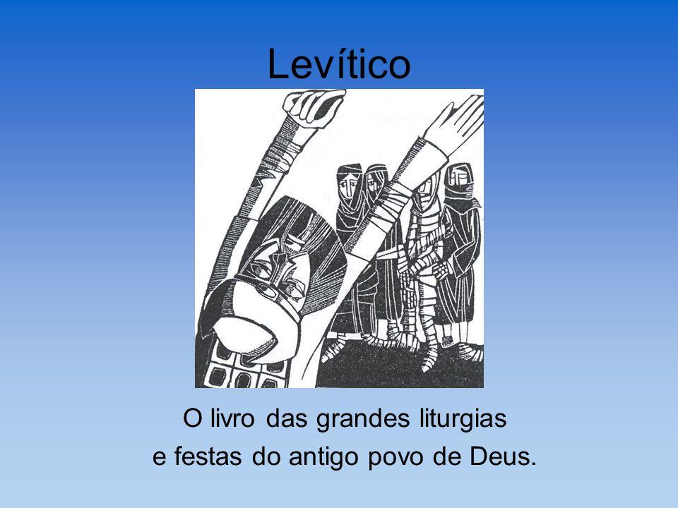 Levítico O livro das grandes liturgias