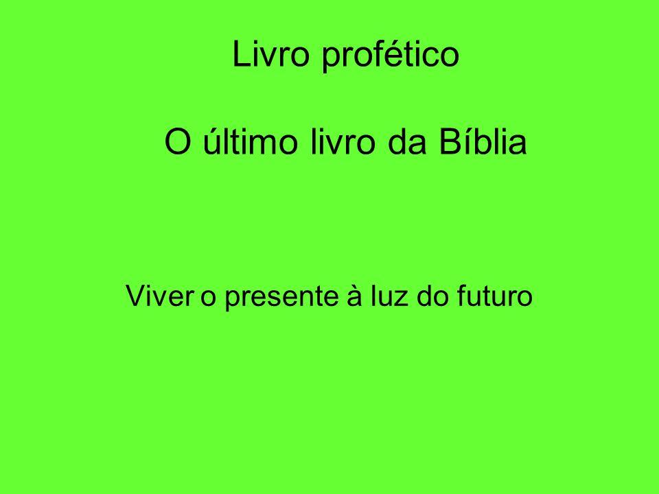 Livro profético O último livro da Bíblia
