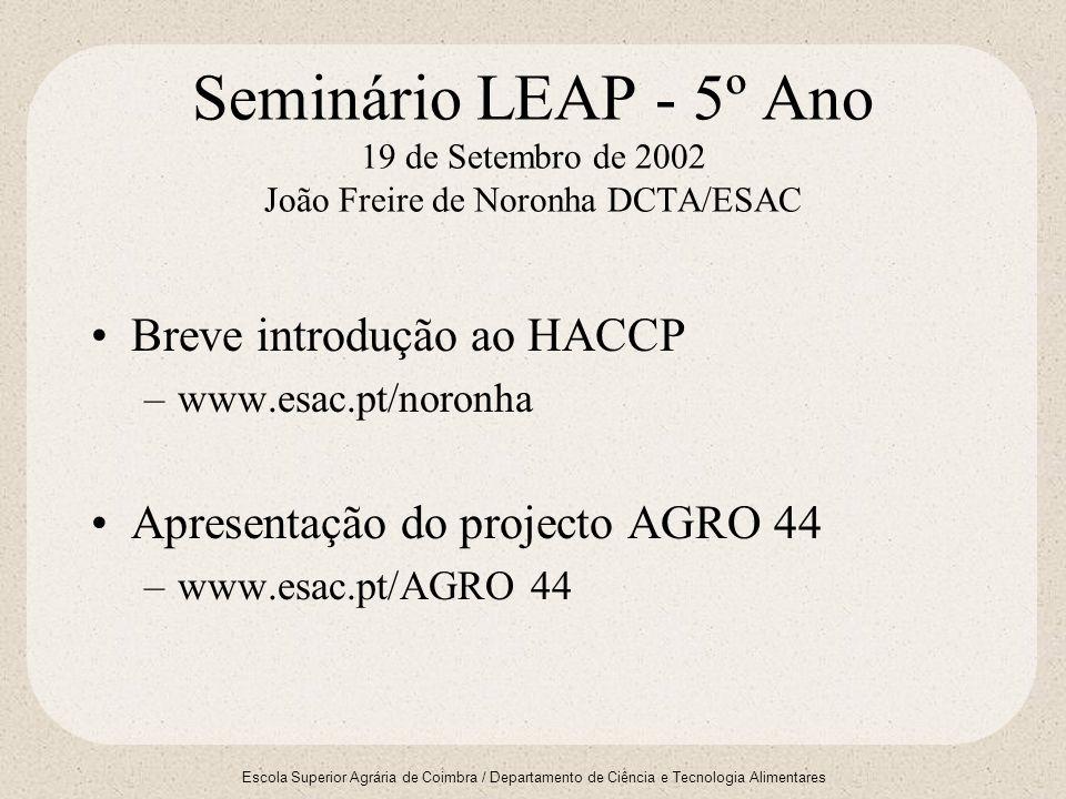 Seminário LEAP - 5º Ano 19 de Setembro de 2002 João Freire de Noronha DCTA/ESAC