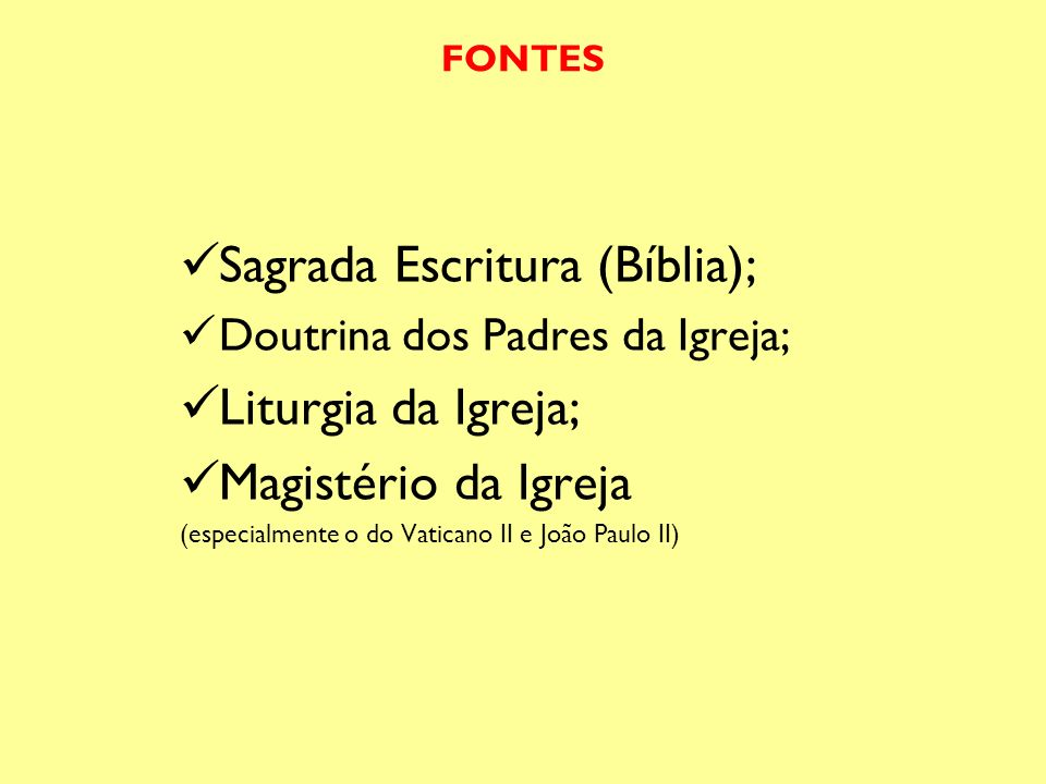 Sagrada Escritura (Bíblia); Liturgia da Igreja; Magistério da Igreja