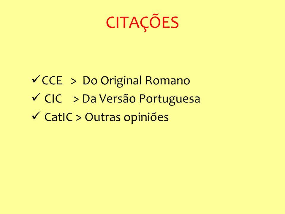 CITAÇÕES CCE > Do Original Romano CIC > Da Versão Portuguesa