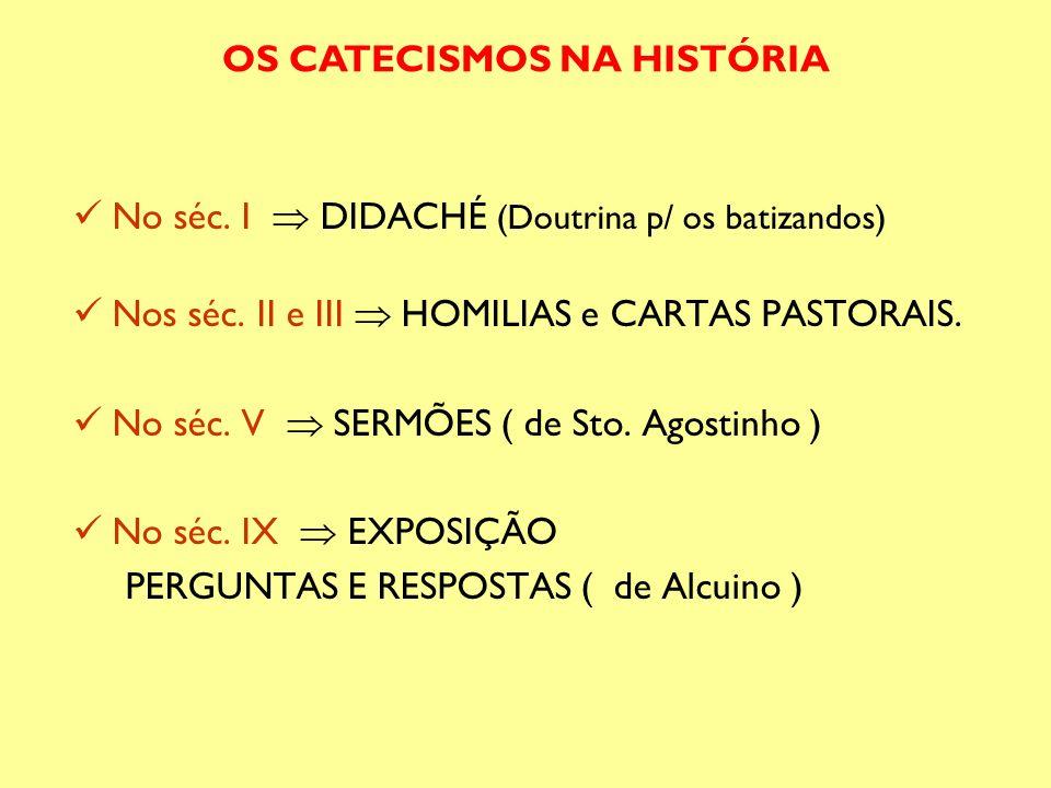 OS CATECISMOS NA HISTÓRIA