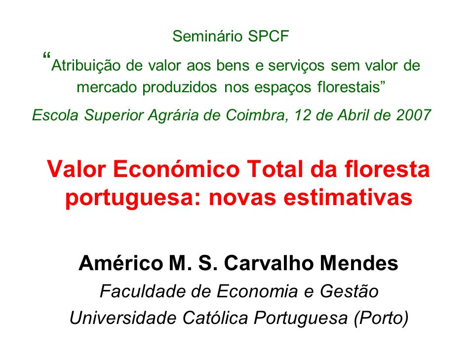 Valor Económico Total da floresta portuguesa: novas estimativas