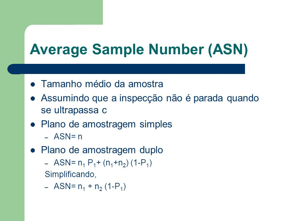 Average Sample Number (ASN)