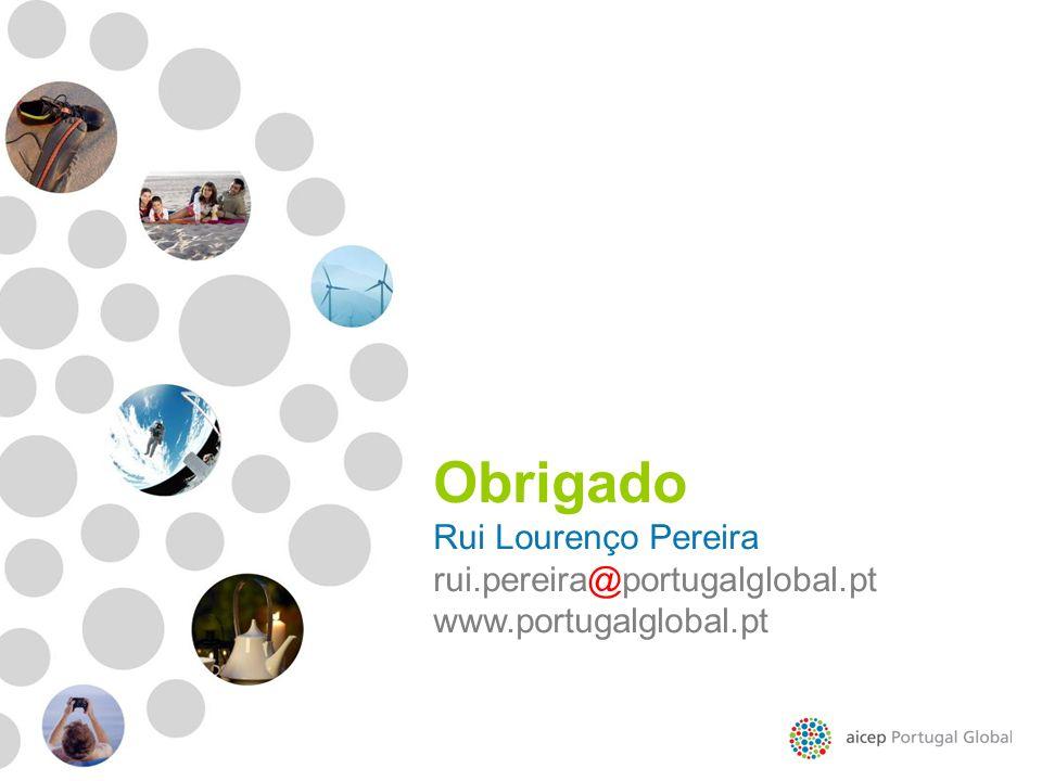 Obrigado Rui Lourenço Pereira rui.pereira@portugalglobal.pt