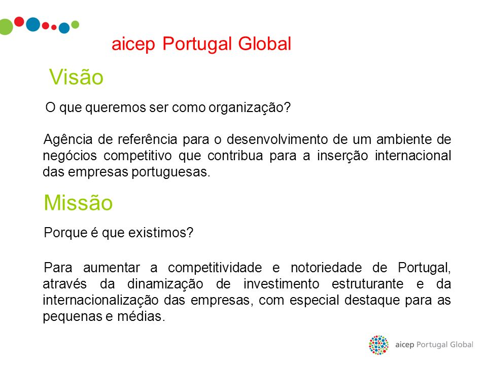 Visão Missão aicep Portugal Global