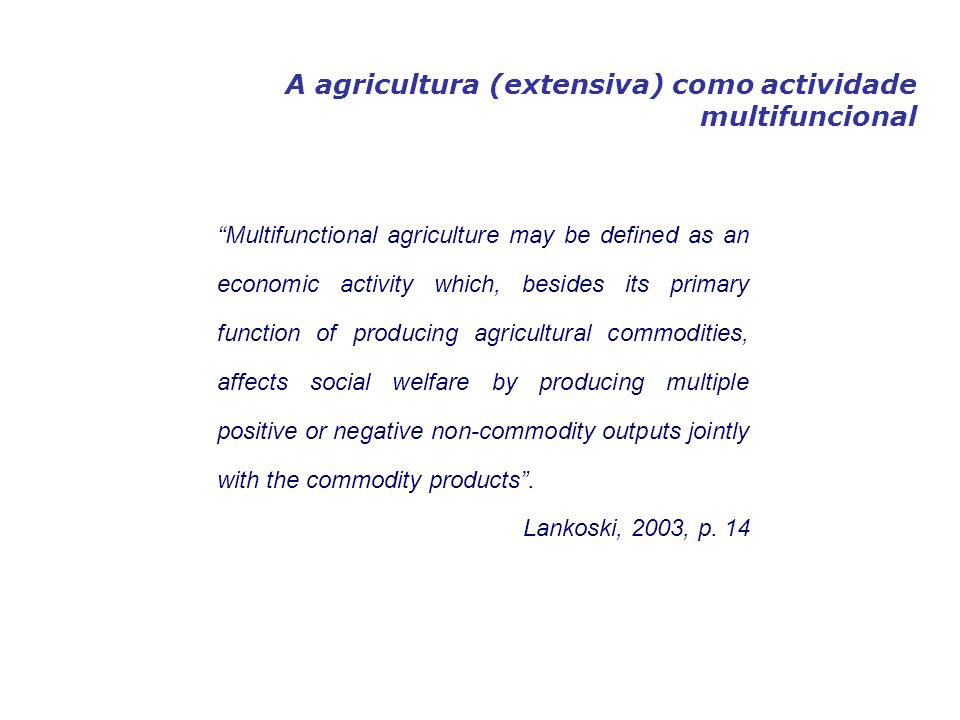A agricultura (extensiva) como actividade multifuncional