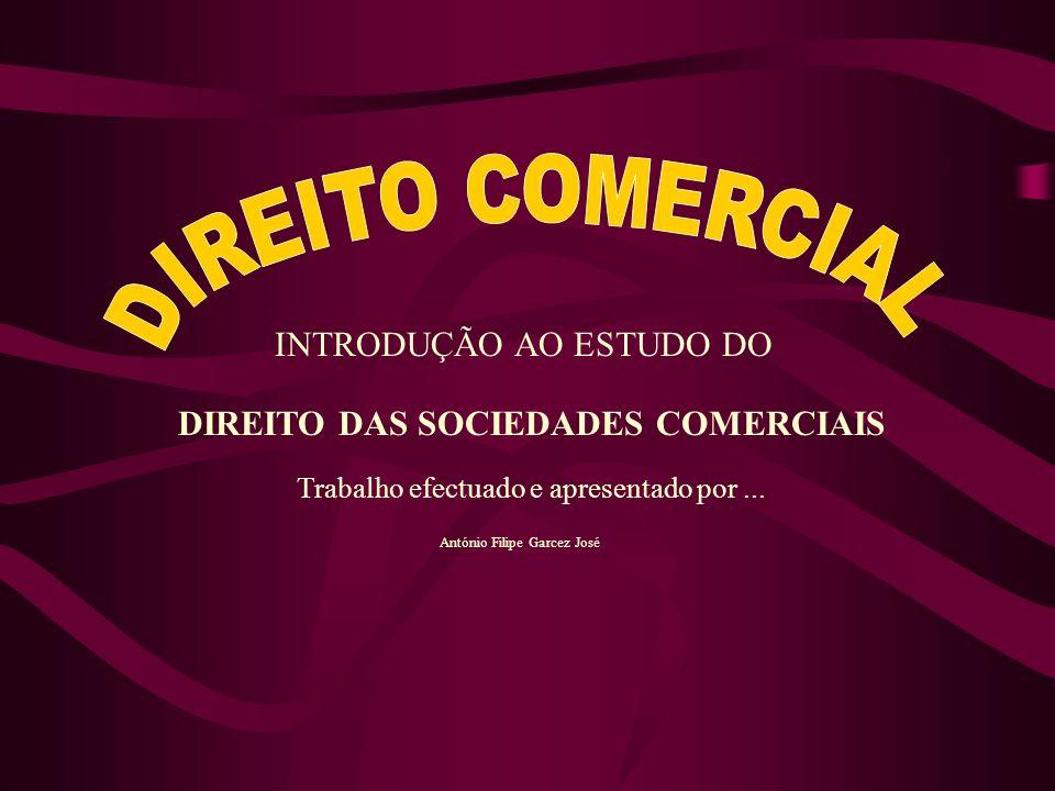 DIREITO COMERCIAL INTRODUÇÃO AO ESTUDO DO