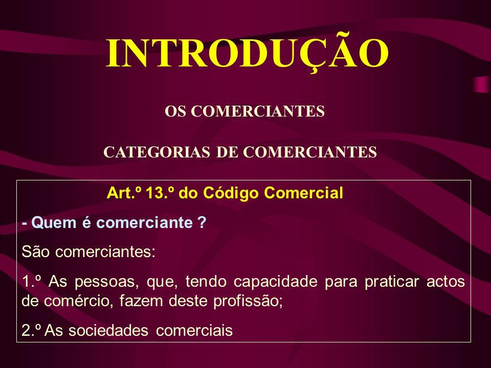 INTRODUÇÃO OS COMERCIANTES CATEGORIAS DE COMERCIANTES