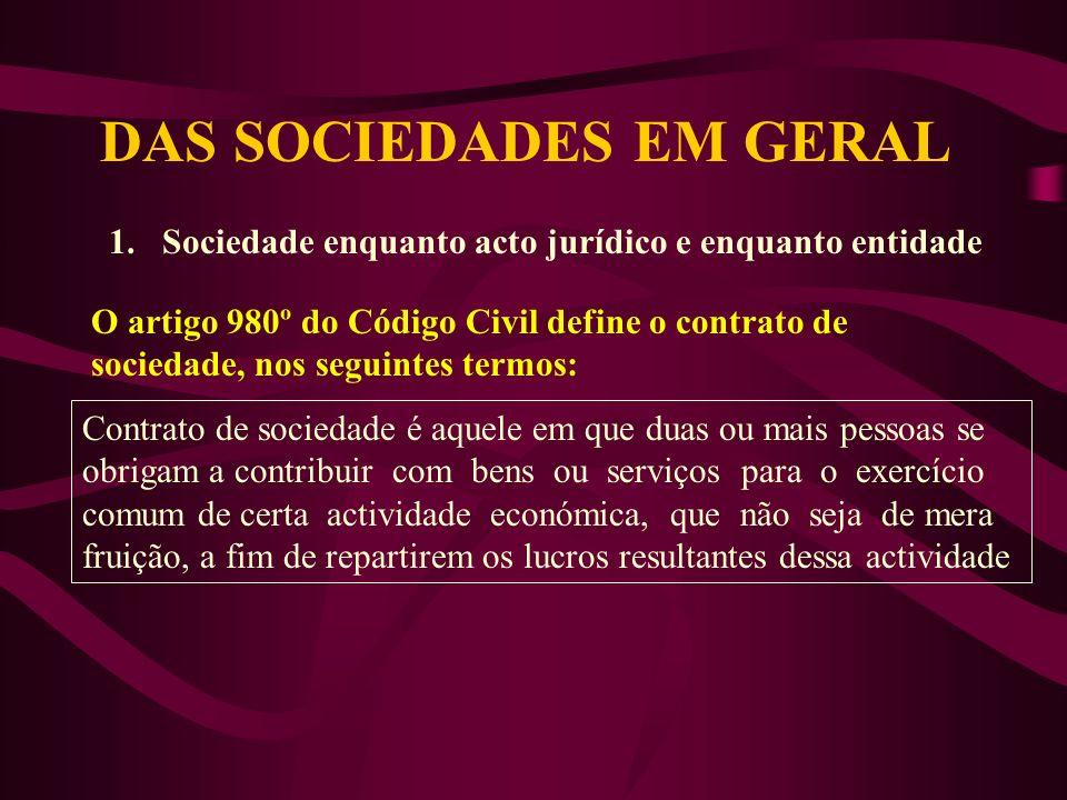 DAS SOCIEDADES EM GERAL