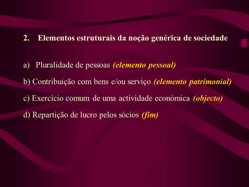 2. Elementos estruturais da noção genérica de sociedade