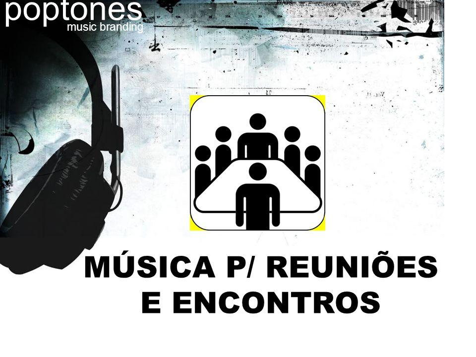 MÚSICA P/ REUNIÕES E ENCONTROS