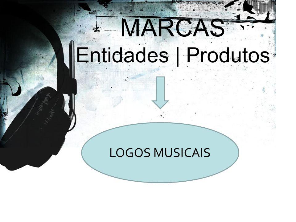 MARCAS Entidades | Produtos LOGOS MUSICAIS