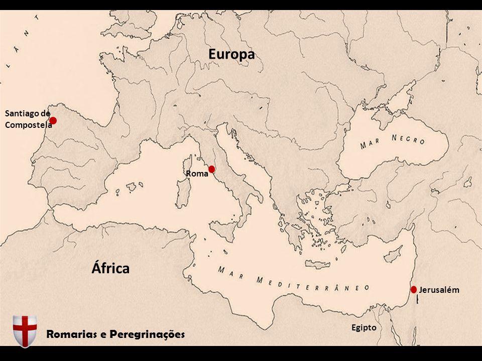 Europa África Romarias e Peregrinações Santiago de Compostela Roma