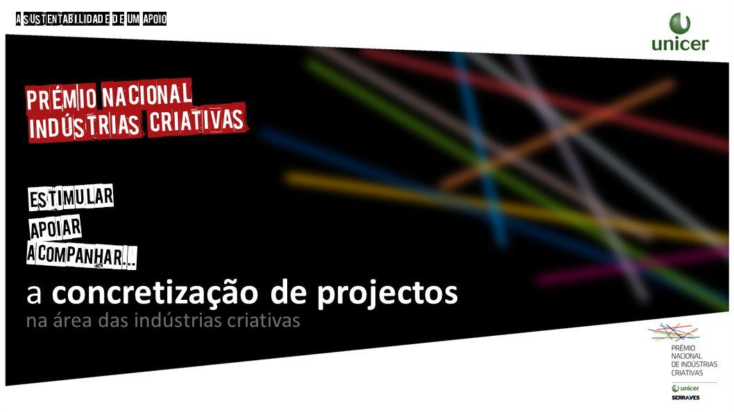 a concretização de projectos