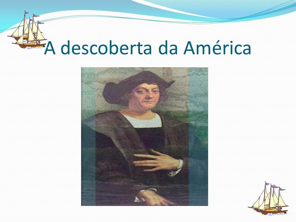 A descoberta da América