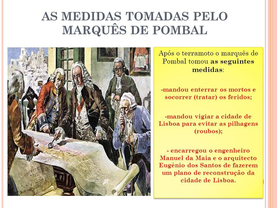 AS MEDIDAS TOMADAS PELO MARQUÊS DE POMBAL