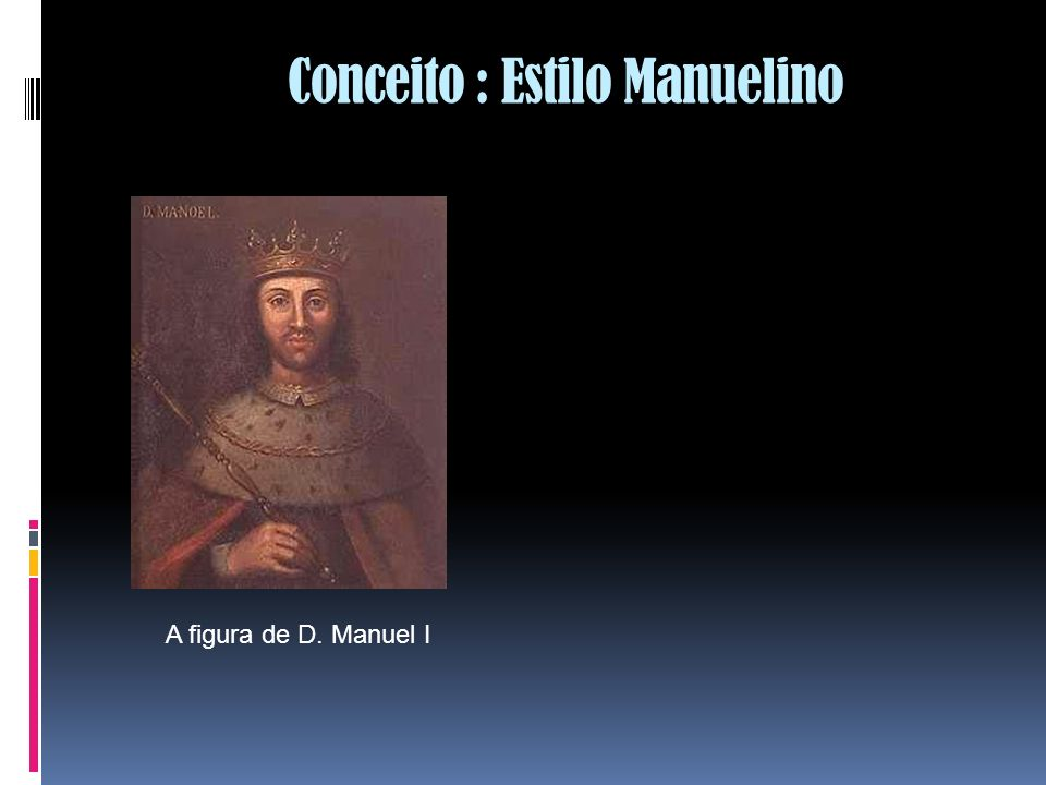 Conceito : Estilo Manuelino