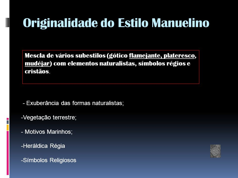 Originalidade do Estilo Manuelino