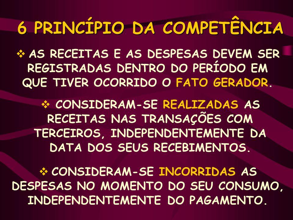 6 PRINCÍPIO DA COMPETÊNCIA
