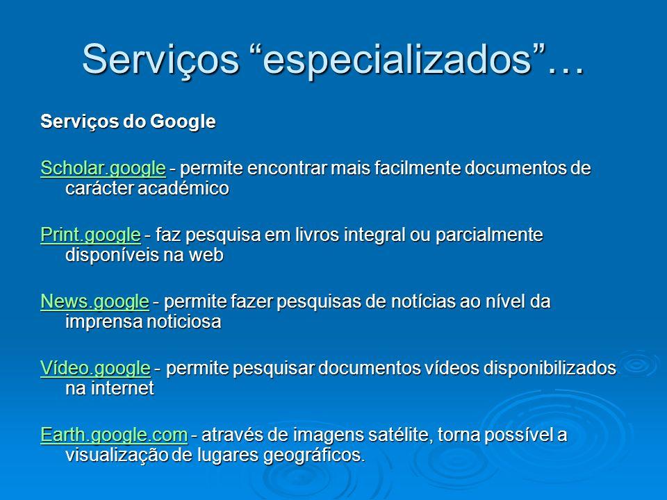 Serviços especializados …